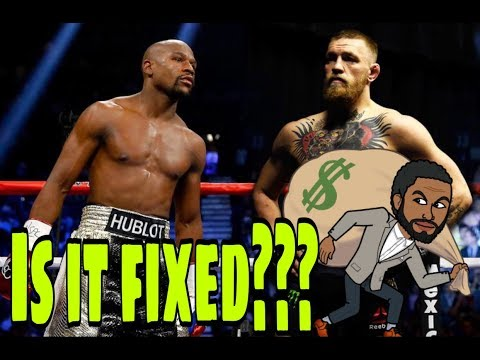 Floyd Mayweather Vs Conor McGregor Fight Is FIXED