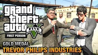 GTA 5 - Mission #18 - Trevor Philips Industries [First Person Gold Medal Guide - PS4]