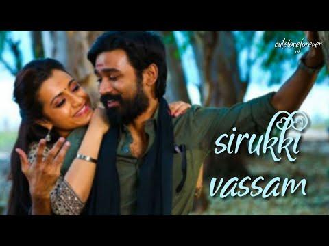 Sirukki Vaasam Song Love Whatsapp Status 2 In 1 - Kodi