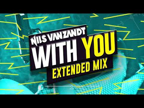 Nils Van Zandt - With You (Extended Remix) Mp3