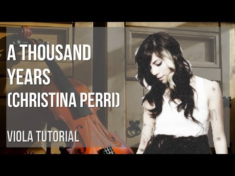 How to play A Thousand Years  Christina Perri on Viola Tutorial