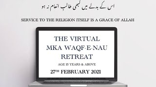 The Virtual MKA Waqf-e-Nau Retreat