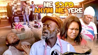ME SOFO ANYIM ME YERE 1 2  Latest  Asante Akan 2018 Ghanaian  Akan Twi Movie