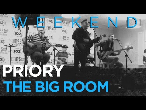 "Priory ""Weekend"" live in the CD 102.5 Big Room"