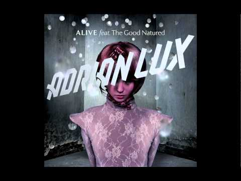 Adrian Lux ft. The Good Natured - Alive (Radio Edit) (Cover Art)