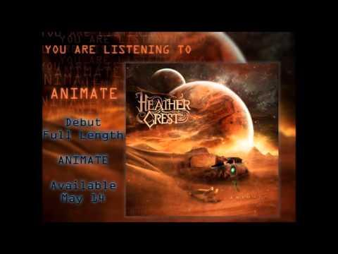 Heathercrest - Animate [HQ]