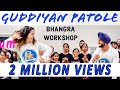 Bhangra Empire - Guddiyan Patole Workshop - Gurnam Bhullar
