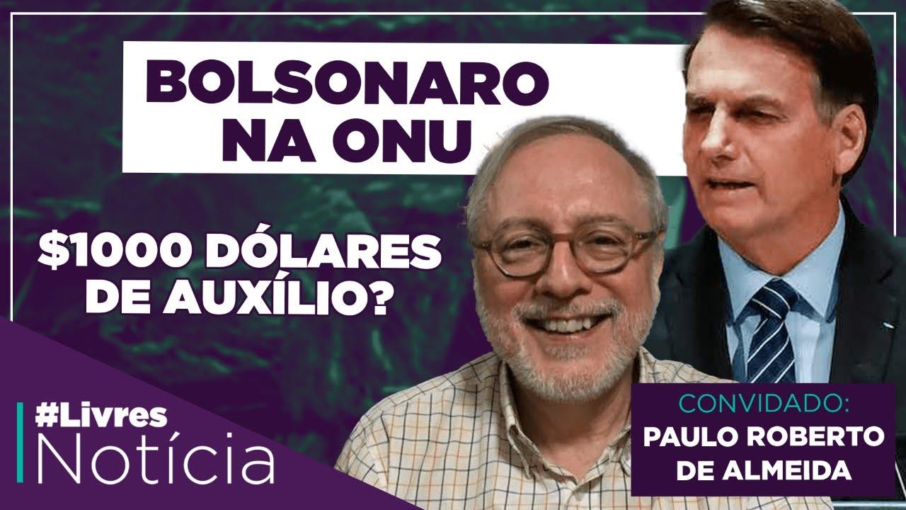 O discurso de Bolsonaro na ONU | LivresNotícia com Paulo Roberto de Almeida AO VIVO - 22/09/2020