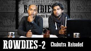 Hyderabadi Rowdies 2 (Chabutra Reloaded) II Kantri guyz