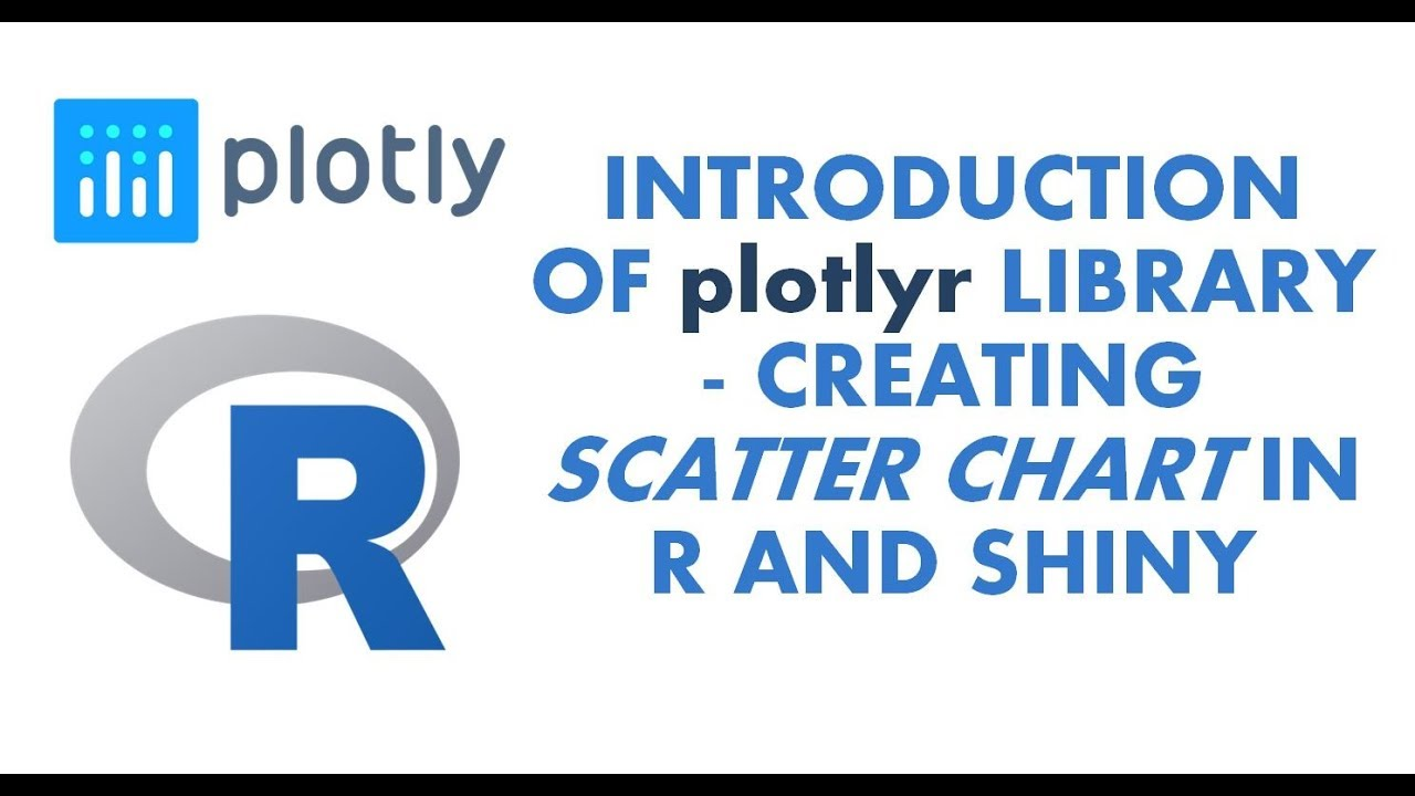Introduction of Plotly Charts in R | Part 2 | Plotlyr Scatter Chart |  Plotlyr Scatter chart in Shiny