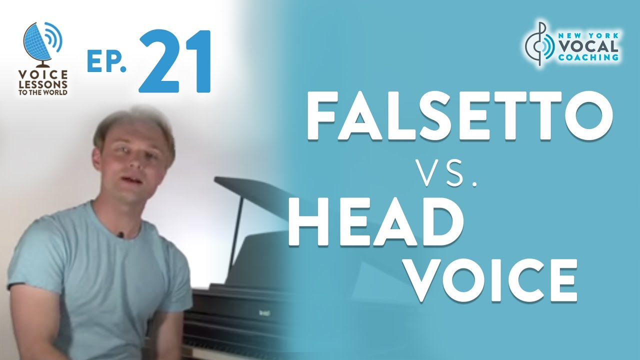 ep 21 falsetto vs head voice voice lessons to the world youtube. Black Bedroom Furniture Sets. Home Design Ideas