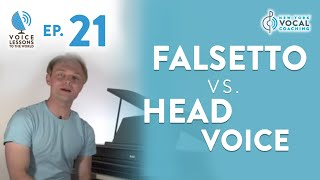 "Ep. 21 ""Falsetto Vs. Head Voice"" - Voice Lessons To The World"