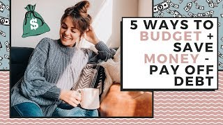 How To Budget, Save Money, & PAY OFF DEBT | Manage Your Money