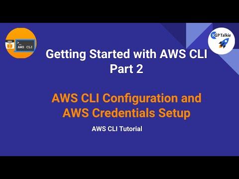 AWS CLI Tutorial - AWS CLI Configuration and AWS Credentials Setup