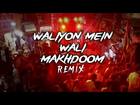 Download Waliyon mein wali makhdoom (Dj Danish Rafaay & Arham99 Remix)