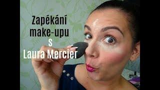 Zapékání make-upu / Baking / Recenze Laura Mercier