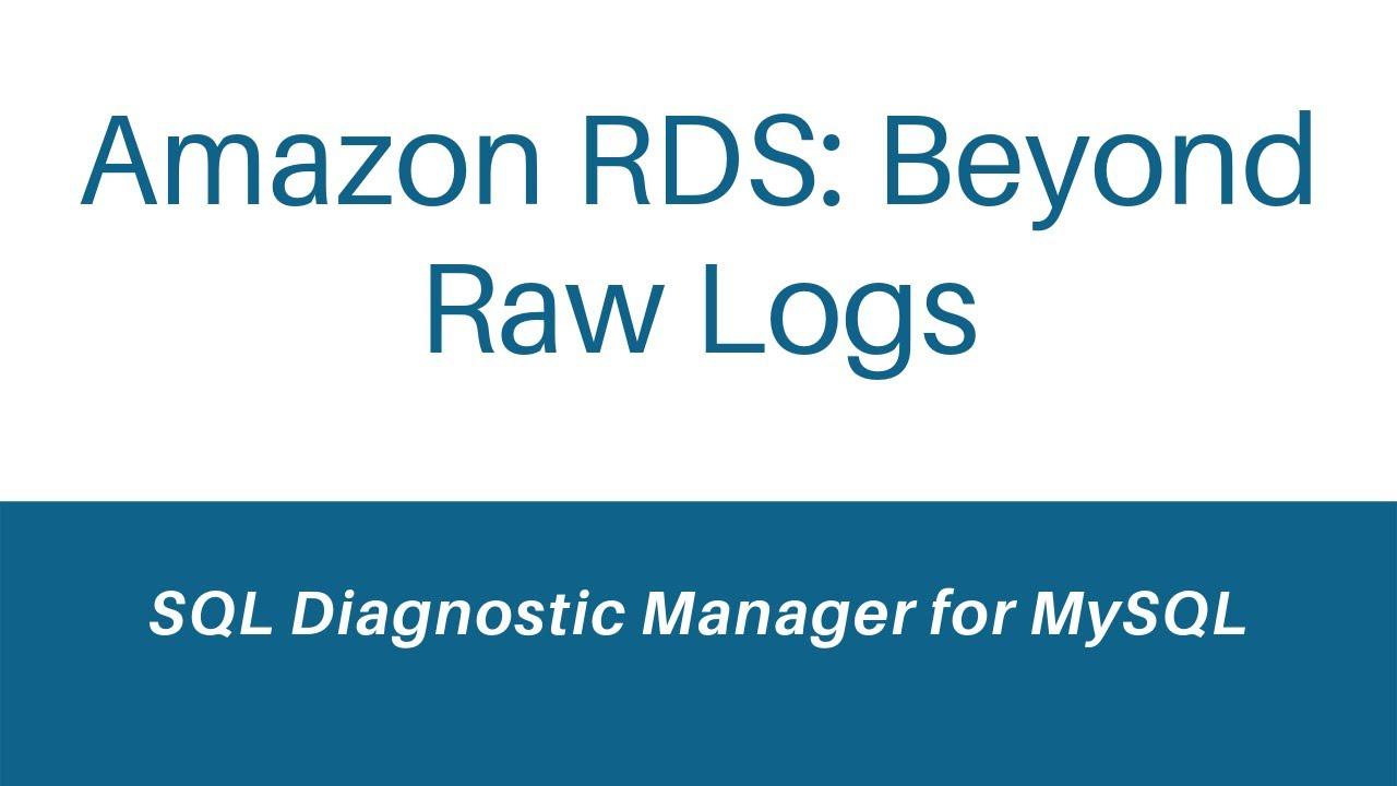 Monitoring Amazon RDS for MySQL and MariaDB: Beyond Raw Logs