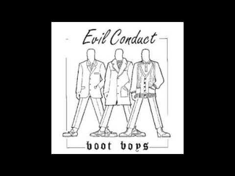 Dance bootboys dance - Evil Conduct
