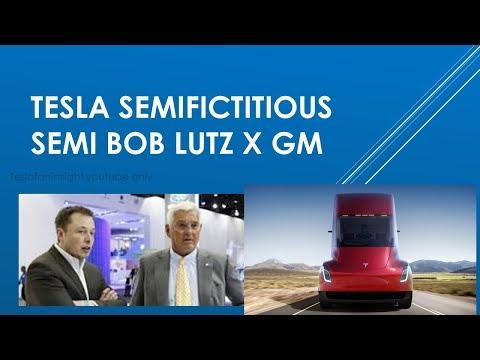 Semi fictitioussemi Tesla Semi Truck says Bob Lutz calls smokescreen for more cash to burn