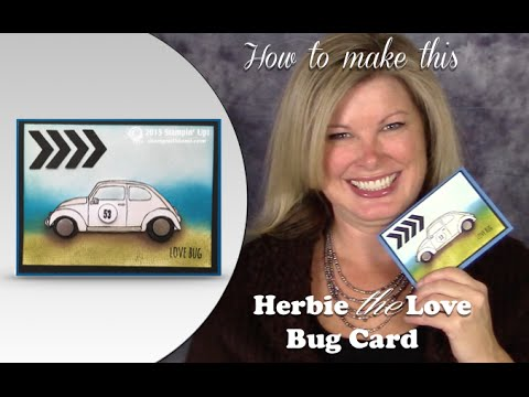 How to Make Herbie the Love Bug - VW Card  & Stampin Up Giveaway