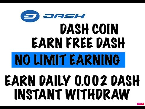 EARN DASH COIN FREE / NO LIMIT EARNING / WITHDRAW DAILY INSTANT/ 100 % PAYING WEBSITE/