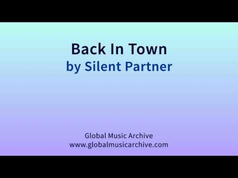 Back in town by Silent Partner 1 HOUR