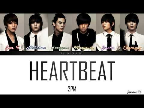 2PM (투피엠) - 'HEARTBEAT' LYRICS (COLOR CODED_HAN_ROM_ENG)