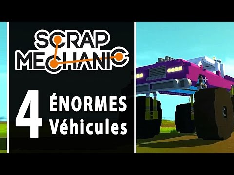 SCRAP MECHANIC : 4 Énormes véhicules !