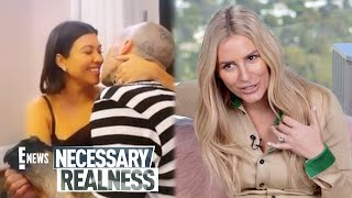Necessary Realness: Kravis Engaged & Scott Disick's Red Flags | E! News