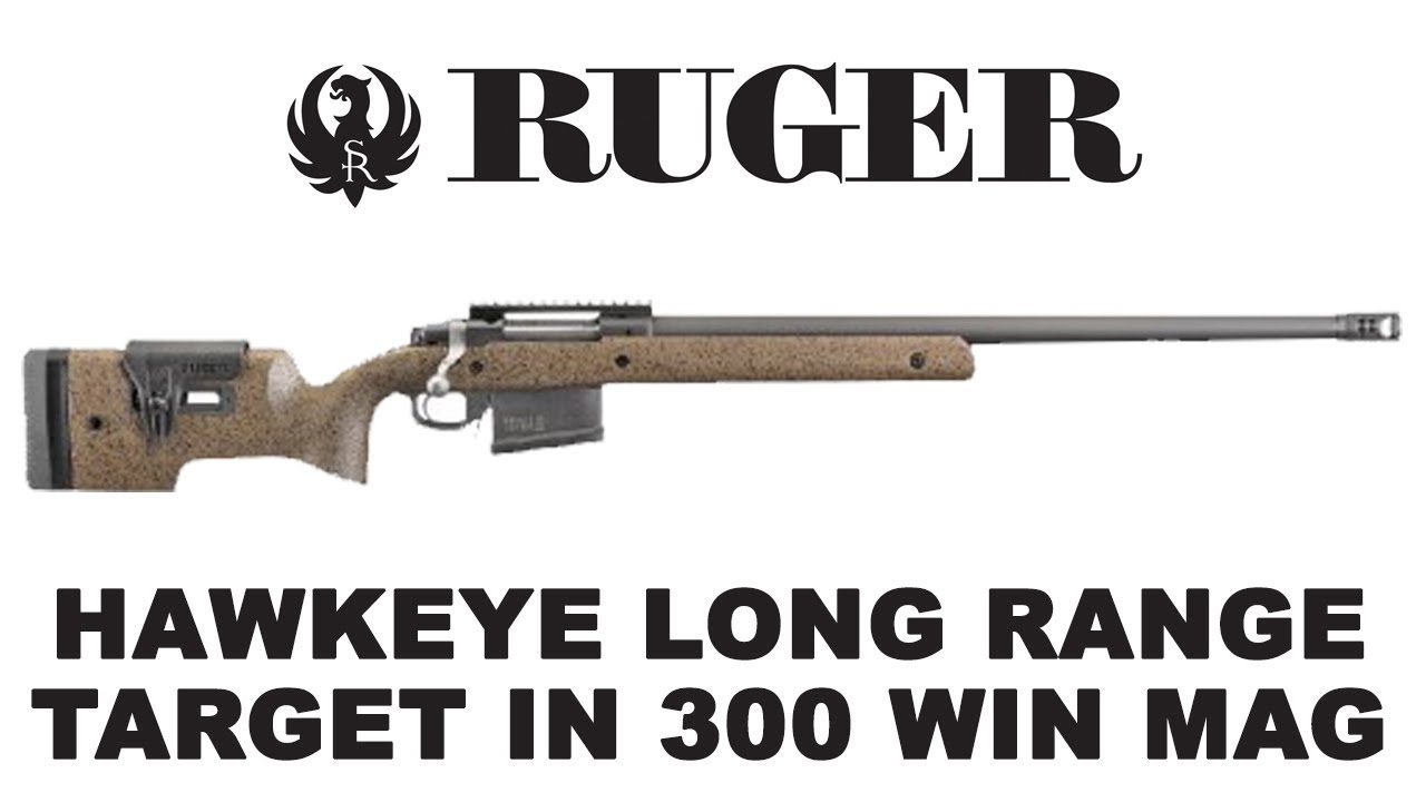 The new Ruger Hawkeye Long-Range Target rifle in  300 Win Mag