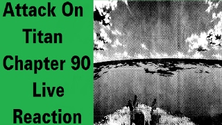 Attack On Titan Chapter 90 Live Reaction | Old and New Goals