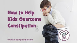 How to Help Kids & Adults Overcome Constipation