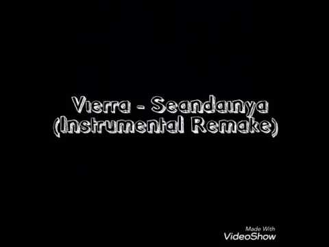 Dhyandra R : Vierra - Seandainya (Instrumental Remake)