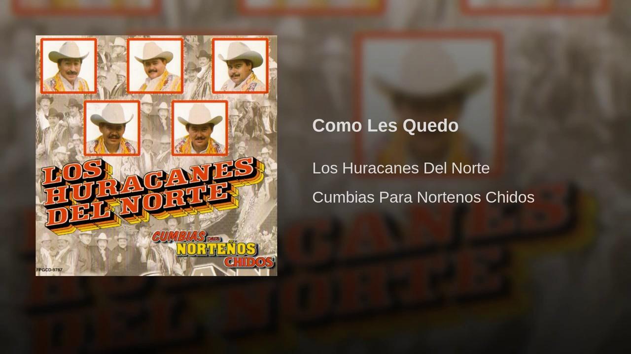 Los Huracanes Del Norte Como Les Quedo Youtube