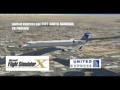 FSX FLIGHT | Santa Barbara to phoenix int airport bombardier crj700 united express