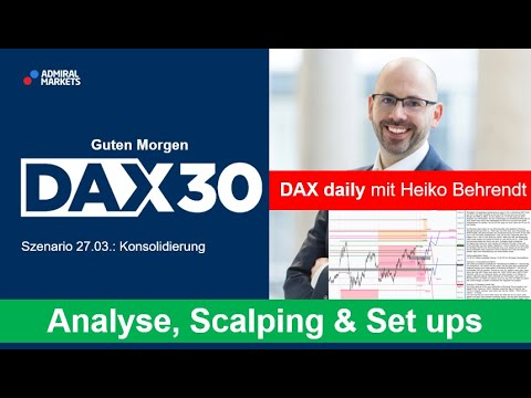 DAX aktuell: Analyse, Trading-Ideen & Scalping | DAX 30 | CFD Trading | DAX Analyse | 27.03.2020