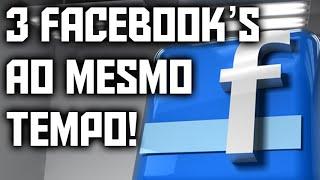 Como usar 3 contas diferentes ao mesmo tempo do Facebook no Android