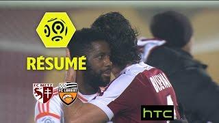 FC Metz - FC Lorient (3-3)  - Résumé - (FCM - FCL) / 2016-17
