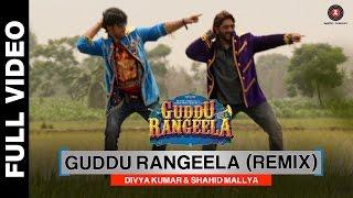 Guddu Rangeela Remix | Guddu Rangeela | Arshad Warsi | Amit Sadh | Aditi Rao Hydari