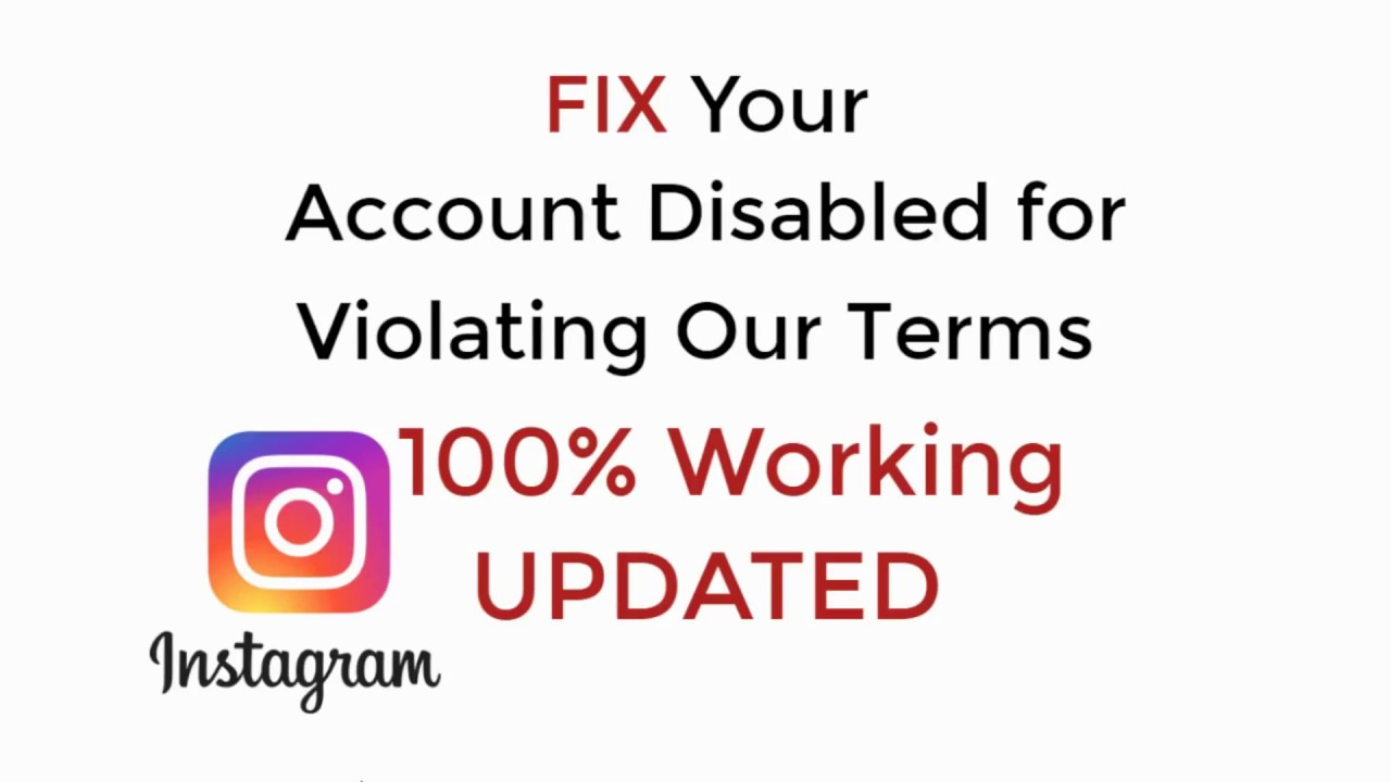 Fix Your Account Has Been Disabled For Violating Our Terms Instagram