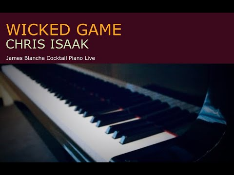 Wicked Game Chris Isaak Piano Instrumental Cover Version