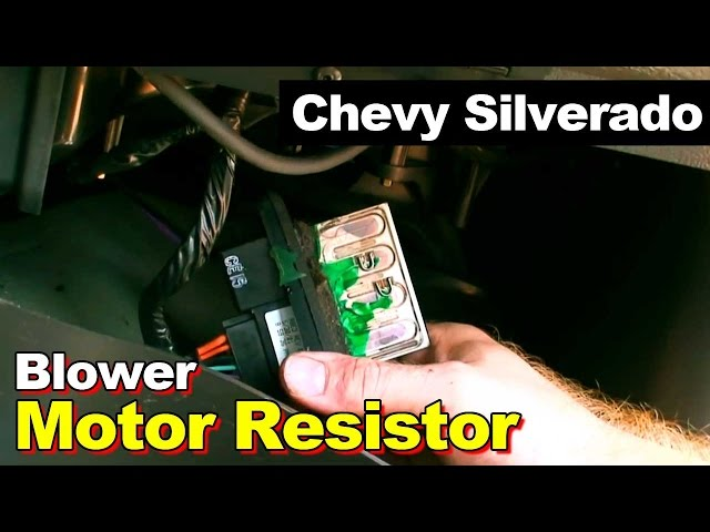 Chevrolet Silverado Blower Motor Speed Control Resistor - YouTube