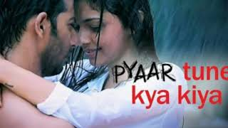 Pyar tune kya kiya sad song ringtone    Sad ringtones