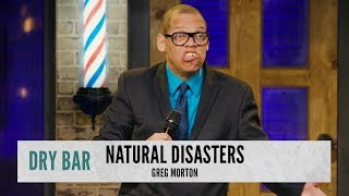 Humans Vs. Natural Disasters. Greg Morton