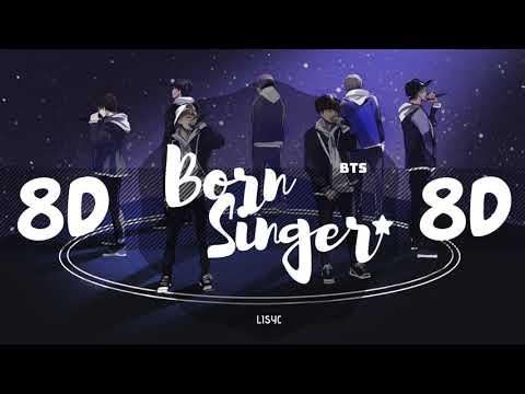 [8D AUDIO]  BTS (방탄소년단) – BORN SINGER [USE HEADPHONES 🎧] | BTS | BASS BOOSTED | 8D