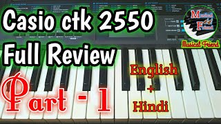Casio ctk 2550 full Review Part -1 by Musical friend