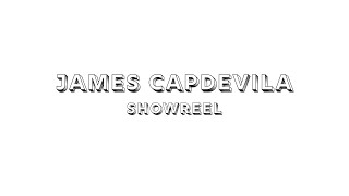 James Capdevila Showreel 2020