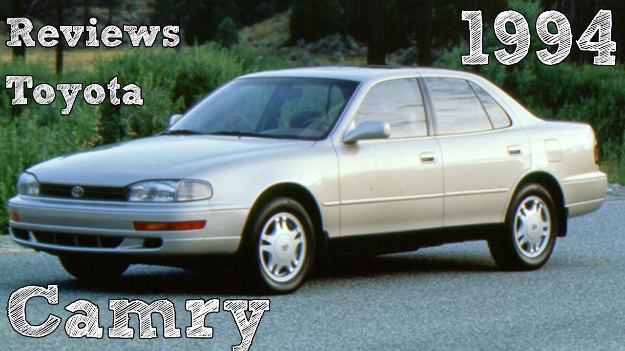 Reviews toyota camry 1994