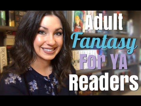 ADULT FANTASY FOR YA READERS