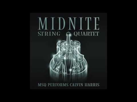 This Is What You Came For MSQ Performs Calvin Harris By Midnite String Quartet